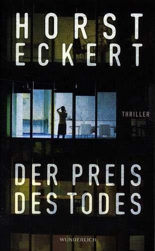 Rezension zu »Der Preis des Todes« von Horst Eckert