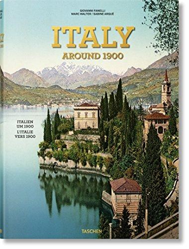 Marc Walter, Sabine Arqué, Giovanni Fanelli: »Italien um 1900. Ein Porträt in Farbe«
