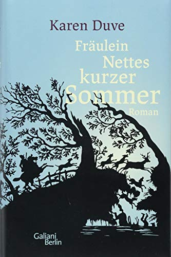 Karen Duve: »Fräulein Nettes kurzer Sommer«