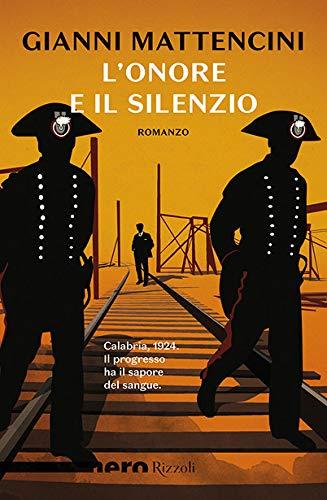 Rezension zu »L'onore e il silenzio« von Gianni Mattencini