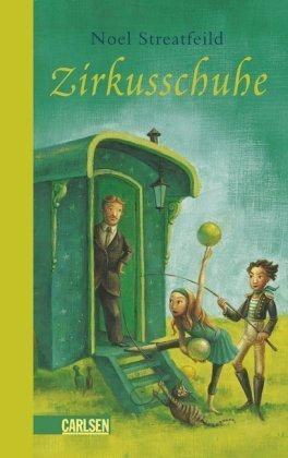 Leseeindruck zu »Zirkusschuhe« von Noel Streatfeild