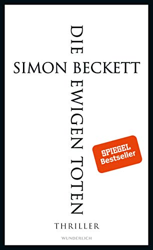 Rezension zu »Die ewigen Toten« von Simon Beckett