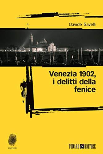 Rezension zu »Venezia 1902 – i delitti della Fenice« von Davide Savelli