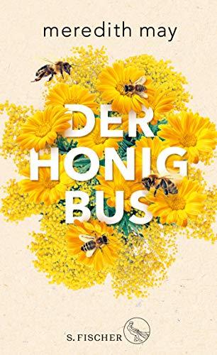 Rezension zu »Der Honigbus« von Meredith May