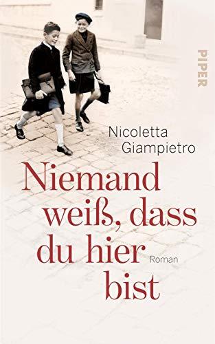 Nicoletta Giampietro: »Niemand weiß, dass du hier bist«