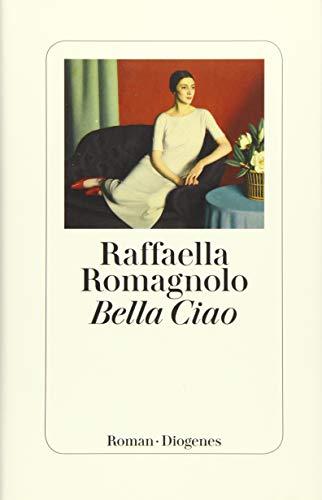 Rezension zu »Bella Ciao« von Raffaella Romagnolo