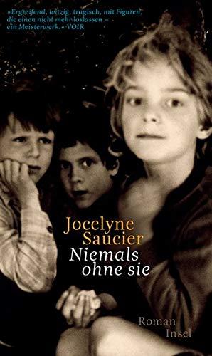 Jocelyne Saucier: »Niemals ohne sie«