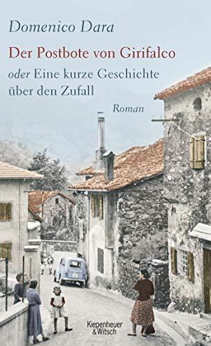 Rezension zu »Der Postbote von Girifalco oder Eine kurze Geschichte über den Zufall« von Domenico Dara