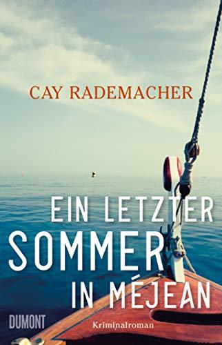 Rezension zu »Ein letzter Sommer in Méjean« von Cay Rademacher