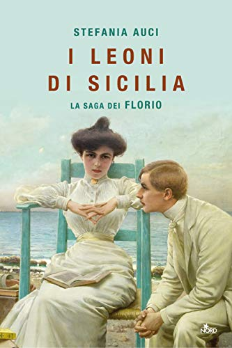 Rezension zu »I leoni di Sicilia« von Stefania Auci