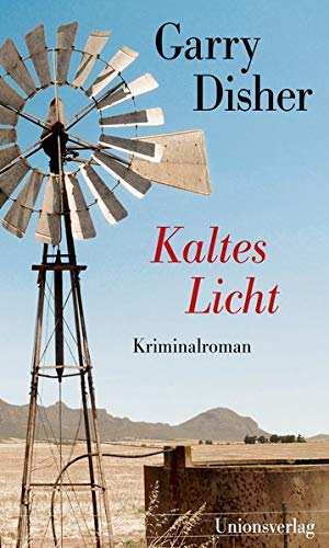 Rezension zu »Kaltes Licht« von Garry Disher