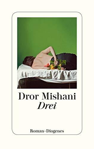 Rezension zu »Drei« von Dror Mishani
