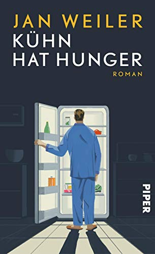 Jan Weiler: »Kühn hat Hunger«