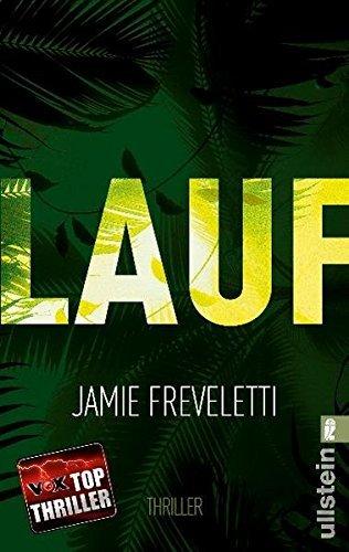 Leseeindruck zu »Lauf« von Jamie Freveletti