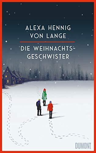 Rezension zu »Die Weihnachtsgeschwister« von Alexa Hennig von Lange