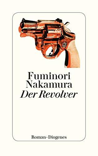Rezension zu »Der Revolver« von Fuminori Nakamura