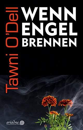 Rezension zu »Wenn Engel brennen« von Tawni O'Dell