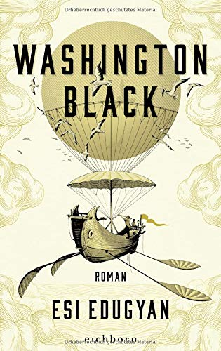 Rezension zu »Washington Black« von Esi Edugyan