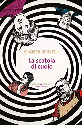 Rezension zu »La scatola di cuoio« von Gianni Spinelli