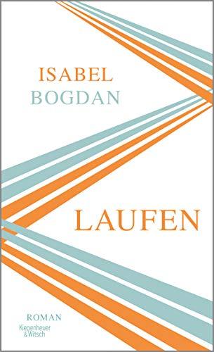 Rezension zu »Laufen« von Isabel Bogdan