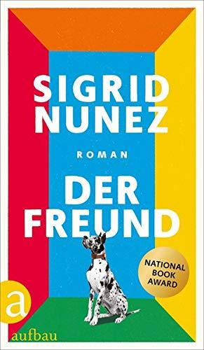 Rezension zu »Der Freund« von Sigrid Nunez