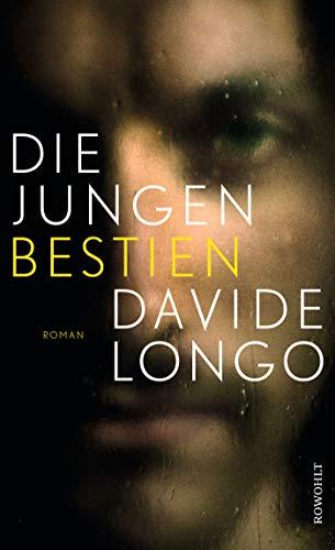 Davide Longo: »Die jungen Bestien«