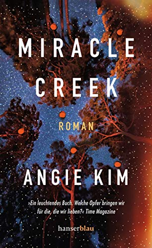 Rezension zu »Miracle Creek« von Angie Kim