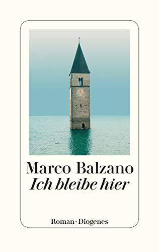 Rezension zu »Ich bleibe hier« von Marco Balzano