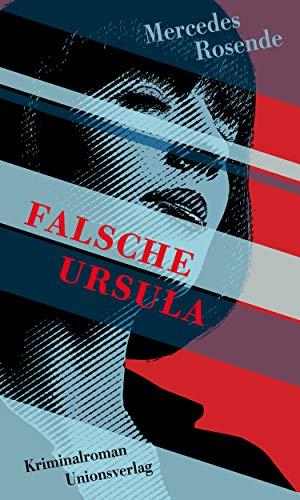 Rezension zu »Falsche Ursula« von Mercedes Rosende