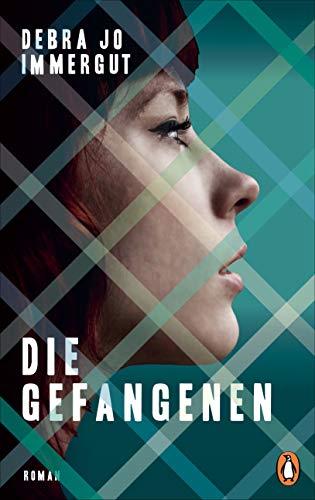 Debra Jo Immergut: »Die Gefangenen«
