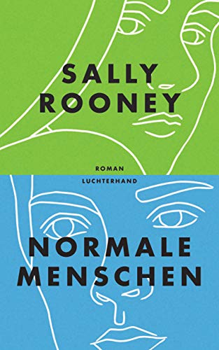 Rezension zu »Normale Menschen« von Sally Rooney
