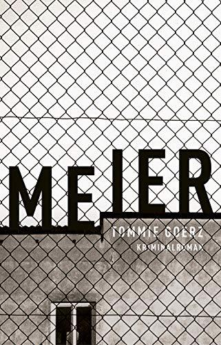Tommie Goerz: »Meier«