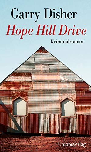 Rezension zu »Hope Hill Drive« von Garry Disher