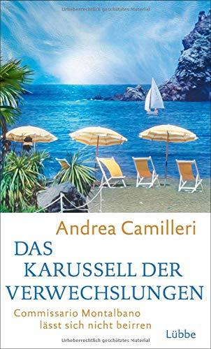Rezension zu »Das Karussell der Verwechslungen: Commissario Montalbano lässt sich nicht beirren.« von Andrea Camilleri