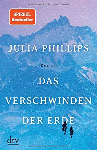 Rezension zu »Das Verschwinden der Erde« von Julia Phillips