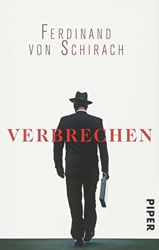 Leseeindruck zu »Verbrechen« von Ferdinand von Schirach