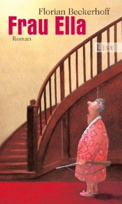 Leseeindruck zu »Frau Ella« von Florian Beckerhoff