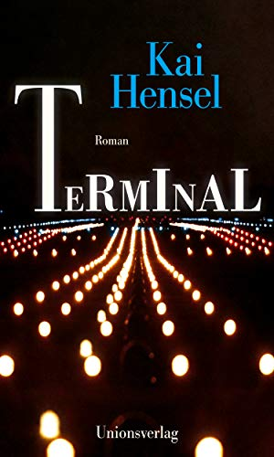 Rezension zu »Terminal« von Kai Hensel