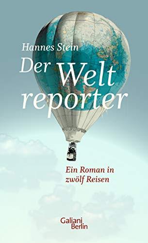 Rezension zu »Der Weltreporter«