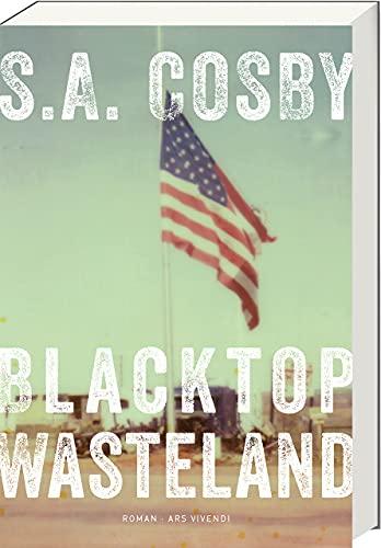 Rezension zu »Blacktop Wasteland« von S. A. Cosby