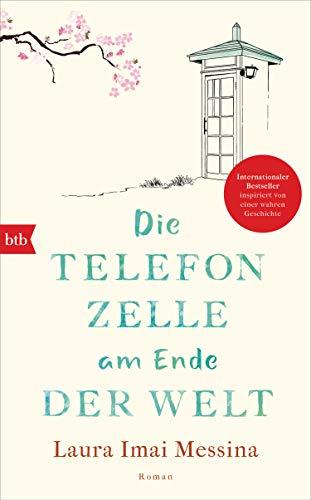 Rezension zu »Die Telefonzelle am Ende der Welt« von Laura Imai Messina
