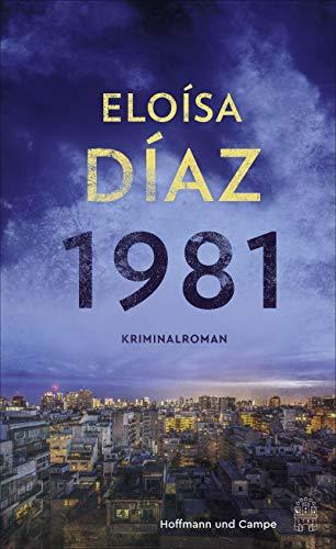 Rezension zu »1981« von Eloísa Díaz