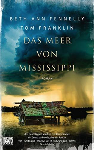 Rezension zu »Das Meer von Mississippi« von Beth Ann Fennelly und Tom Franklin
