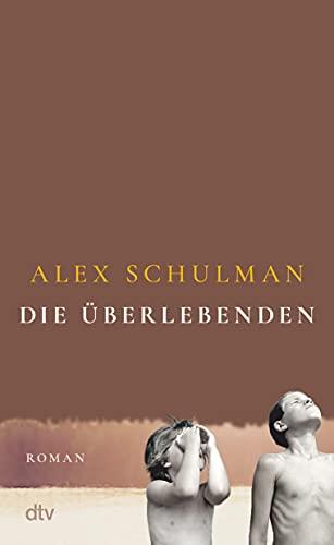 Rezension zu »Die Überlebenden« von Alex Schulman