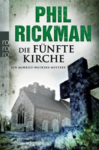 Leseeindruck zu »Die fünfte Kirche« von Phil Rickman