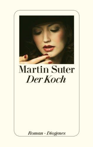 Rezension zu »Der Koch« von Martin Suter