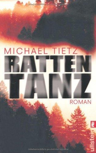 Rezension zu »Rattentanz« von Michael Tietz