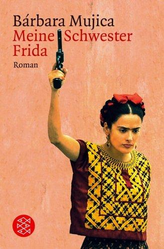 Rezension zu »Meine Schwester Frida« von Bárbara Mujica