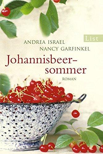Leseeindruck zu »Johannisbeersommer« von Andrea Israel und Nancy Garfinkel