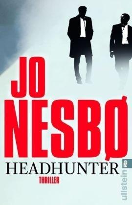 Leseeindruck zu »Headhunter« von Jo Nesbø
